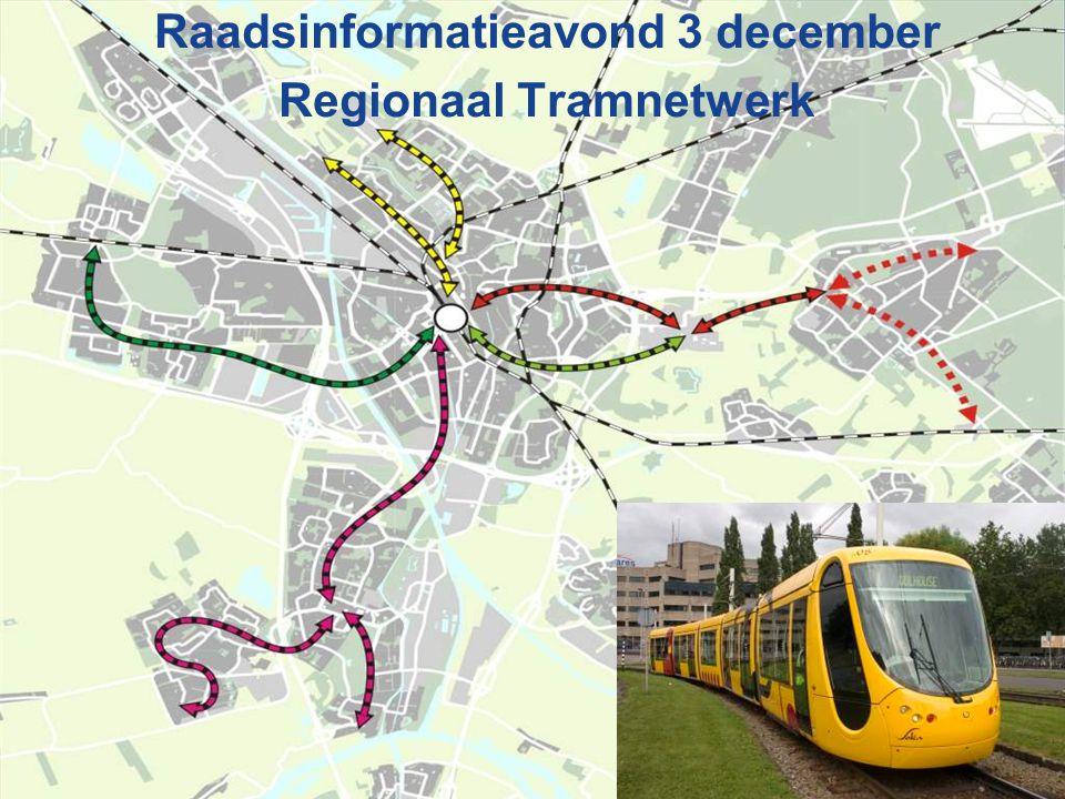 Raadsinformatieavond 3 december Regionaal Tramnetwerk