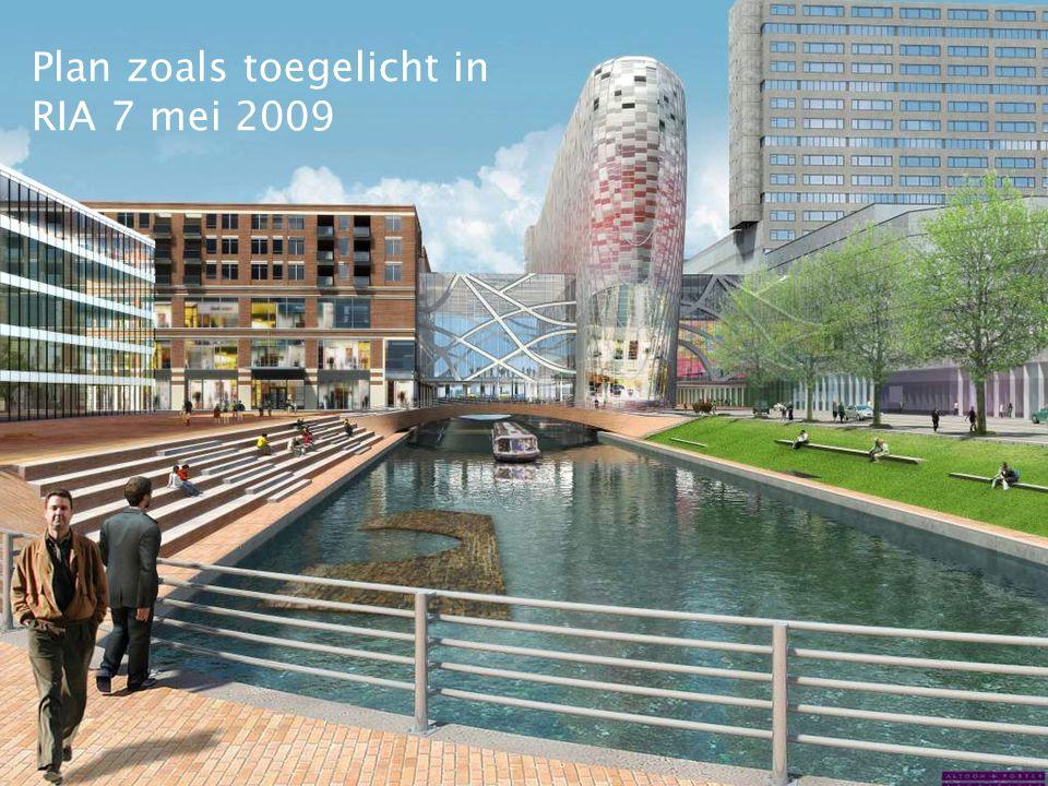 Plan zoals toegelicht in RIA 7 mei 2009