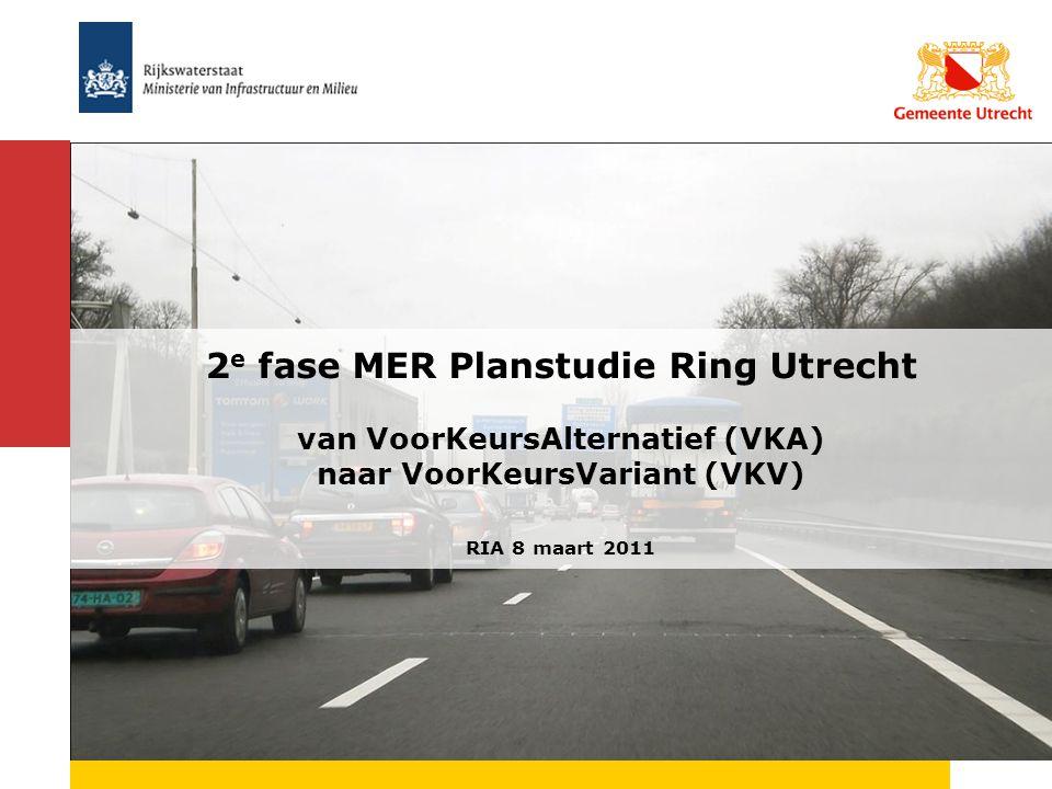Op 3 december 2010 is bestuurlijk akkoord bereikt over VoorKeursAlternatief VoorKeursAlternatief moet omgezet naar VoorKeursVariant Tweede fase MER: twee deel MER- en (NRU en A27/A12) Deel MER NRU: gemeente en provincie bevoegd gezag Deel MER A27/A12: Rijk bevoegd gezag Opstellen MKBA Uithof tram t.b.v.
