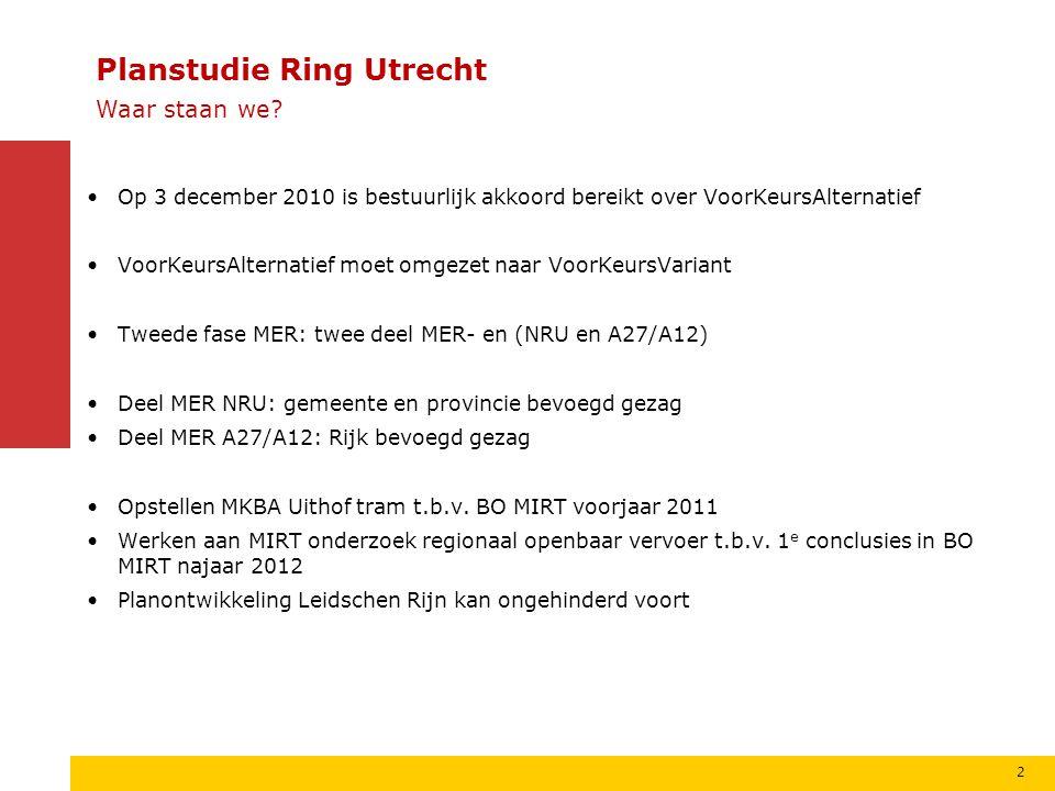 Planstudie Ring Utrecht VoorKeursAlternatief: Oost alternatief Uitbreiden capaciteit A27 aan de oostzijde van Utrecht en de knopen Lunetten en Rijnsweerd, waarbij verkeersstromen worden gescheiden (ontweven).