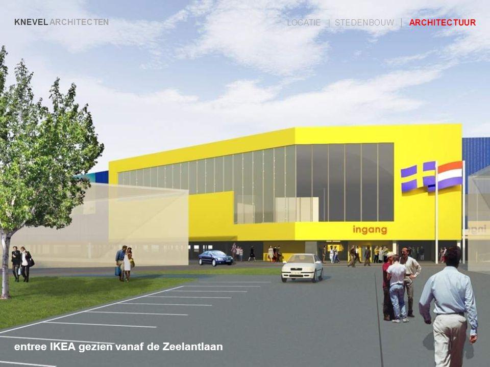 KNEVEL ARCHITECTEN LOCATIE | STEDENBOUW | ARCHITECTUUR entree IKEA gezien vanaf de Zeelantlaan