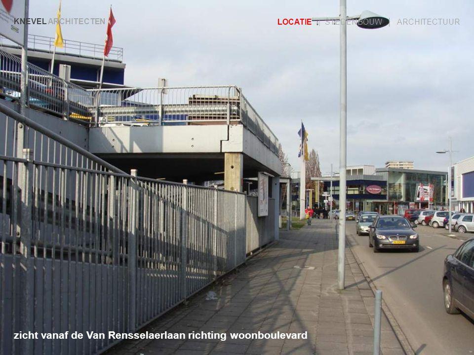 zicht vanaf de Van Rensselaerlaan richting woonboulevard KNEVEL ARCHITECTEN LOCATIE | STEDENBOUW | ARCHITECTUUR