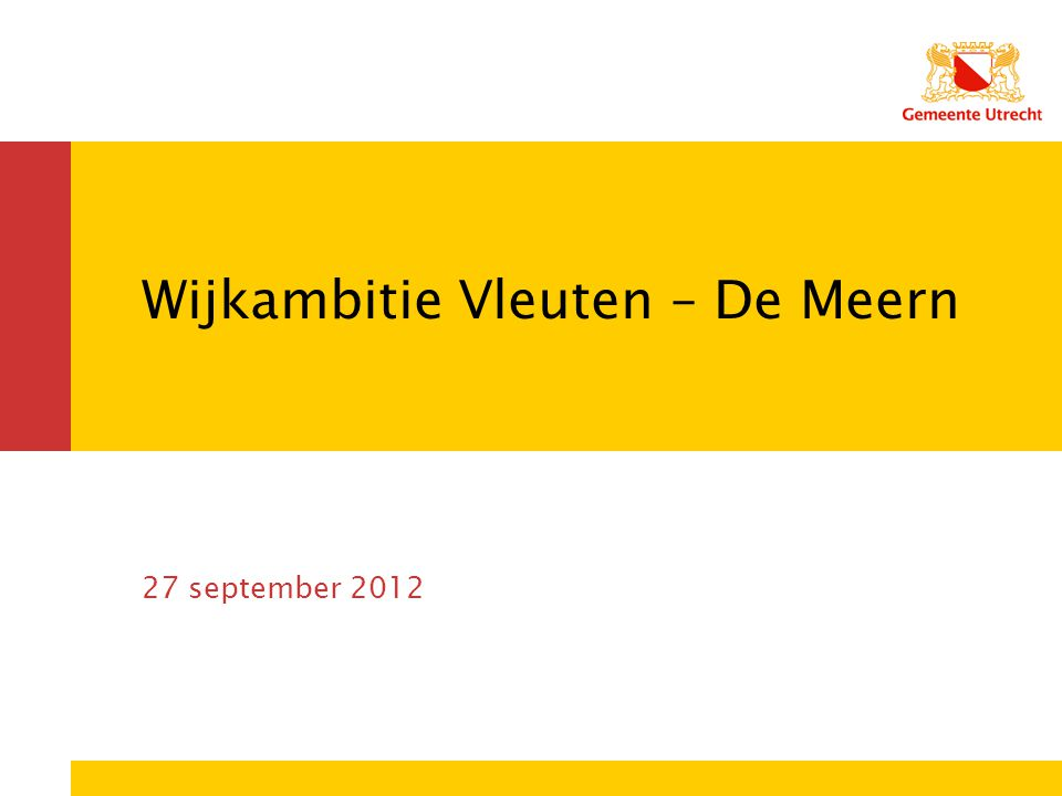 Wijkambitie Vleuten – De Meern 27 september 2012