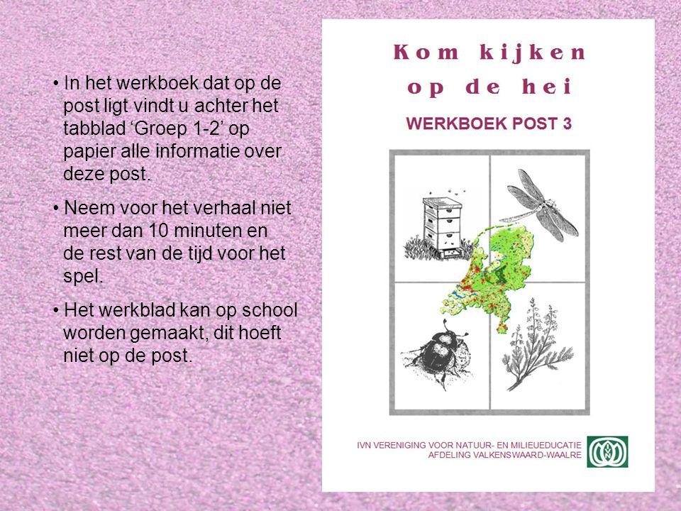 Verhaal Op de post willen we de kinderen de volgende dingen duidelijk maken: Dophei en struikhei zijn heel verschillende planten..