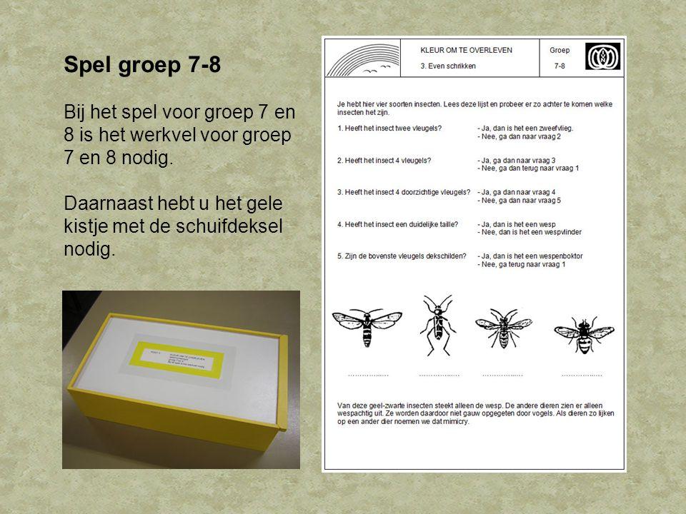 Spel groep 7-8 Bij het spel voor groep 7 en 8 is het werkvel voor groep 7 en 8 nodig. Daarnaast hebt u het gele kistje met de schuifdeksel nodig.
