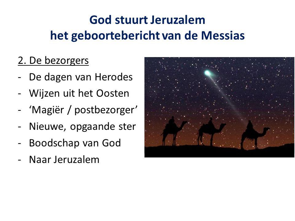God stuurt Jeruzalem het geboortebericht van de Messias 2.