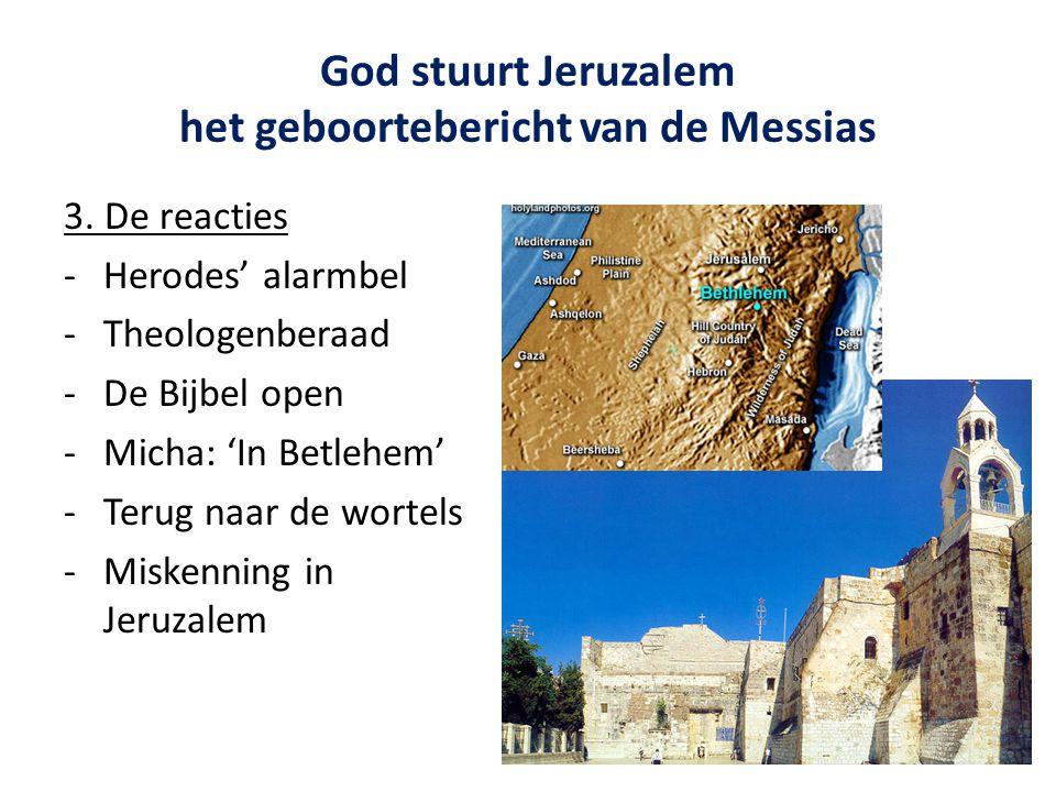 God stuurt Jeruzalem het geboortebericht van de Messias 3.