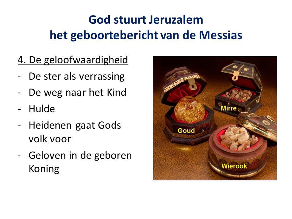 God stuurt Jeruzalem het geboortebericht van de Messias 4.