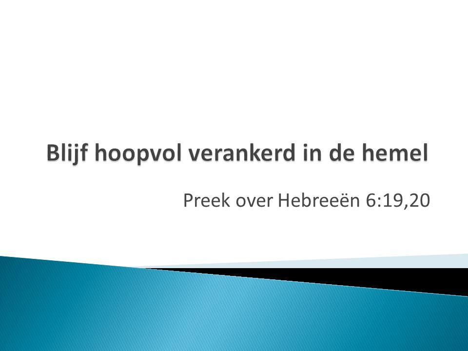 Preek over Hebreeën 6:19,20