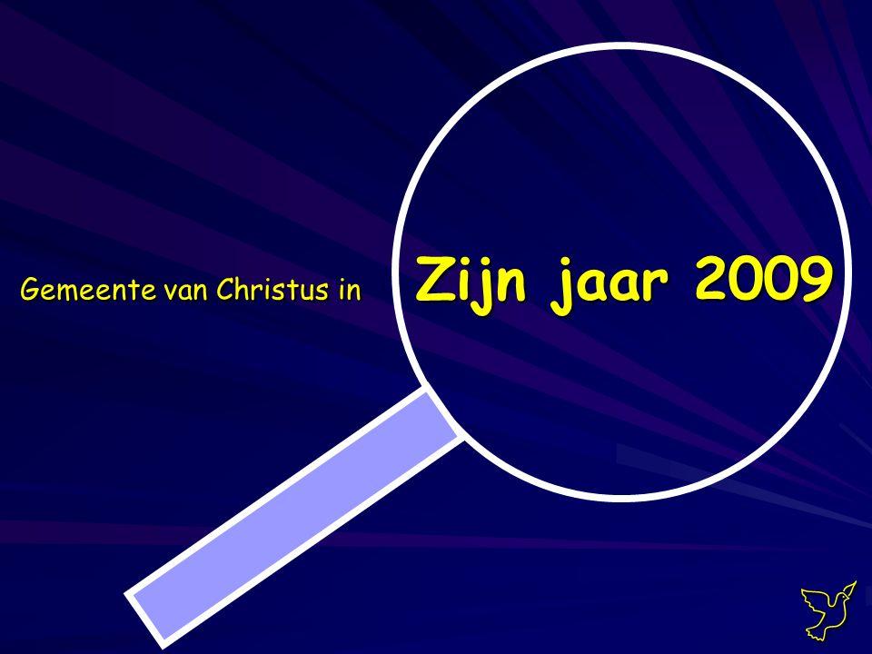 Gemeente van Christus in Zijn jaar 2009 