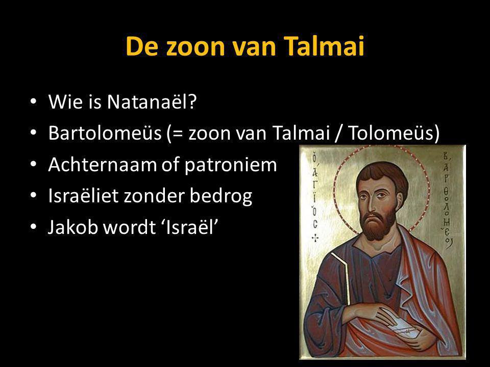 De zoon van Talmai Wie is Natanaël.