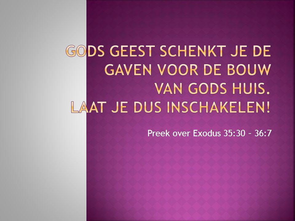 1. Genieten 2. Geven 3. Gaven van de Geest 4. Voor Gods huis
