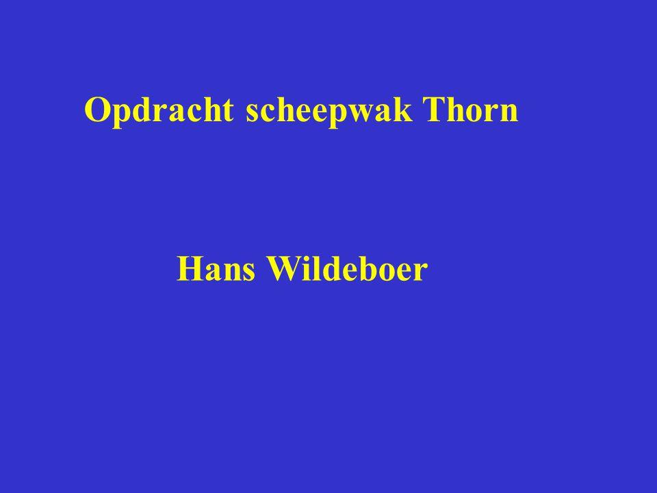 Opdracht scheepwak Thorn Hans Wildeboer
