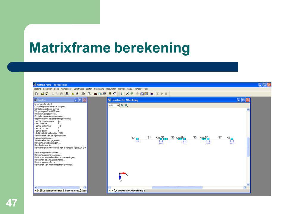47 Matrixframe berekening