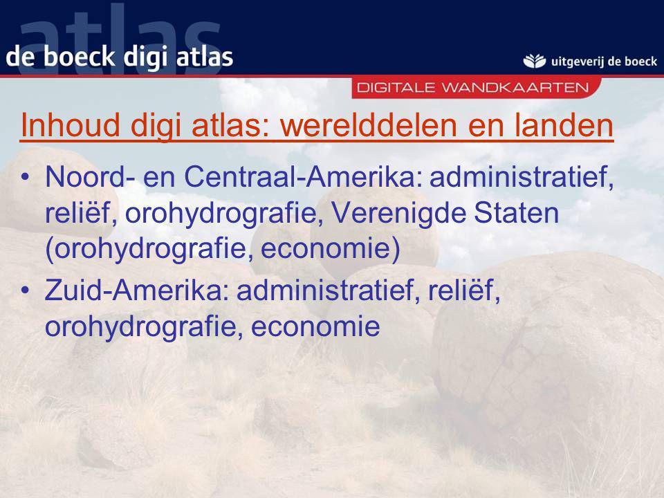 Inhoud digi atlas: werelddelen en landen Noord- en Centraal-Amerika: administratief, reliëf, orohydrografie, Verenigde Staten (orohydrografie, economi