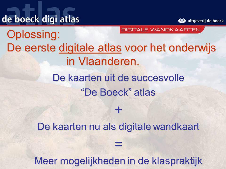 """Oplossing: De eerste digitale atlas voor het onderwijs in Vlaanderen. De kaarten uit de succesvolle """"De Boeck"""" atlas + De kaarten nu als digitale wand"""