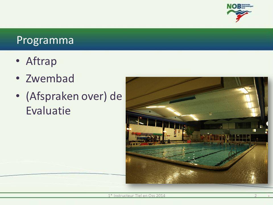 2 Programma Aftrap Zwembad (Afspraken over) de Evaluatie