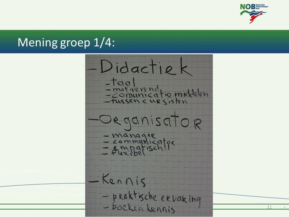 Mening groep 1/4: 1* Instructeur Tiel & Oss 201411