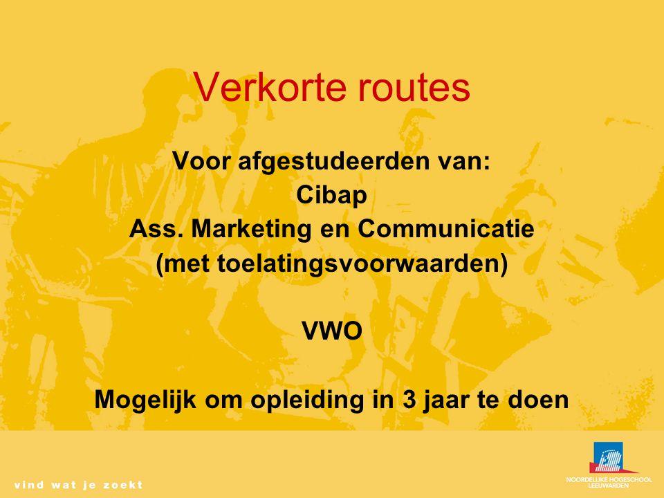 Verkorte routes Voor afgestudeerden van: Cibap Ass.