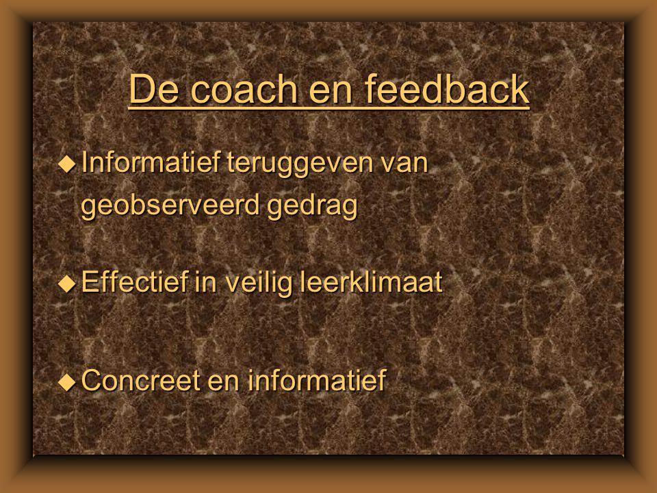 De coach en advies u Vragen of advies gewenst is u Advies op effectief moment u Advies hoeft niet opgevolgd u Stem advies op manier van denken van gec