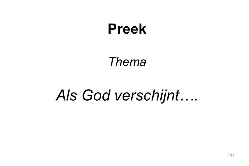 26 Preek Thema Als God verschijnt….