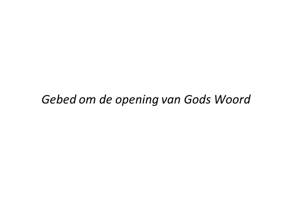 Gebed om de opening van Gods Woord