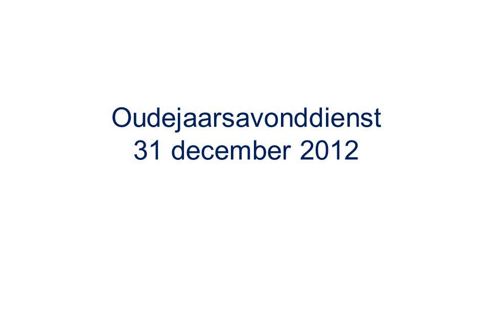 Oudejaarsavonddienst 31 december 2012