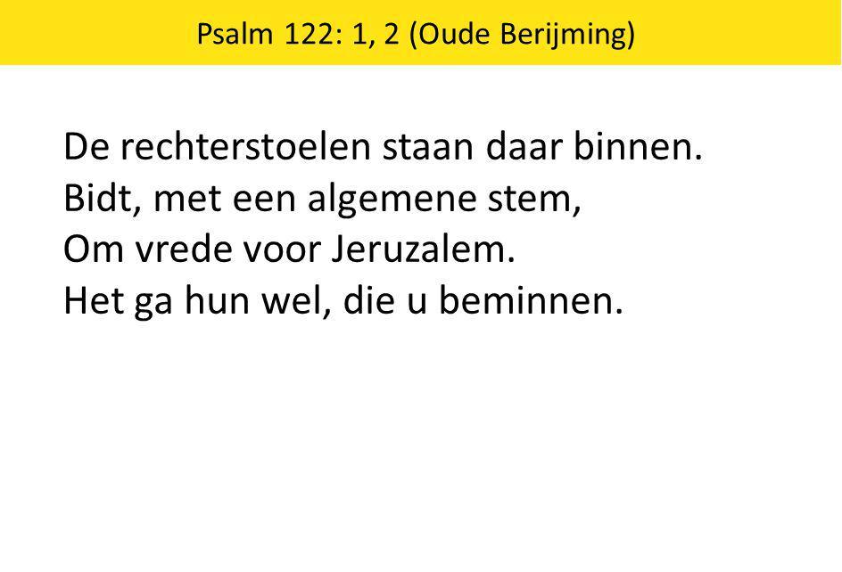 Schriftberijming 26: 1, 4, 5 5.Laat ons zo Gods gemeente zijn, trouw in zijn naam vergaderd.