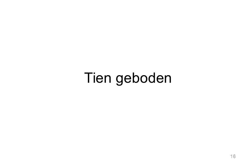 16 Tien geboden