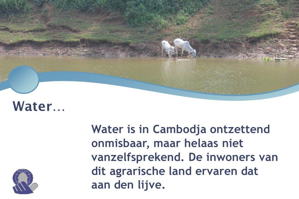 Water is in Cambodja ontzettend onmisbaar, maar helaas niet vanzelfsprekend. De inwoners van dit agrarische land ervaren dat aan den lijve. Water…