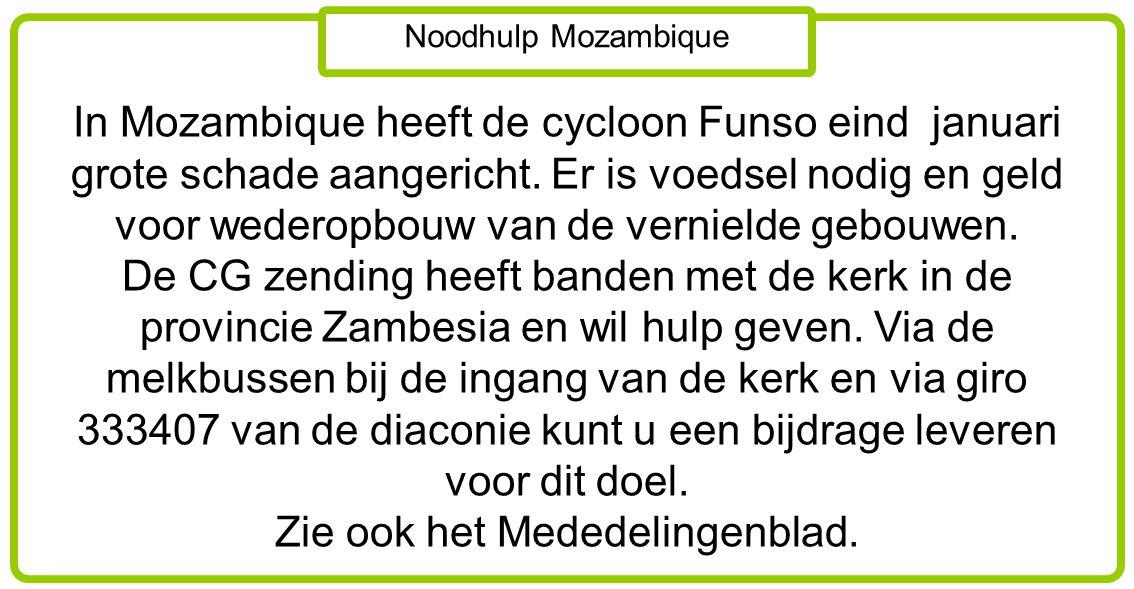 Noodhulp Mozambique In Mozambique heeft de cycloon Funso eind januari grote schade aangericht. Er is voedsel nodig en geld voor wederopbouw van de ver