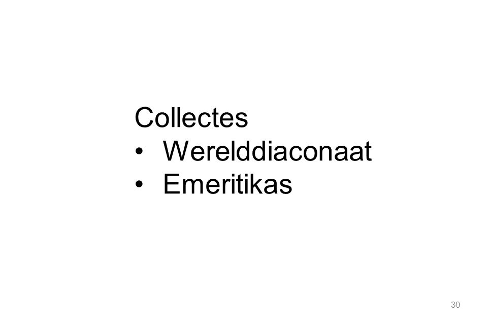 30 Collectes Werelddiaconaat Emeritikas