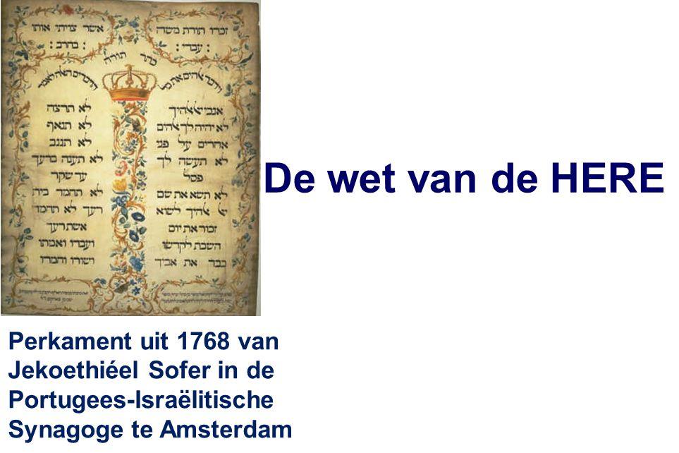 De wet van de HERE Perkament uit 1768 van Jekoethiéel Sofer in de Portugees-Israëlitische Synagoge te Amsterdam