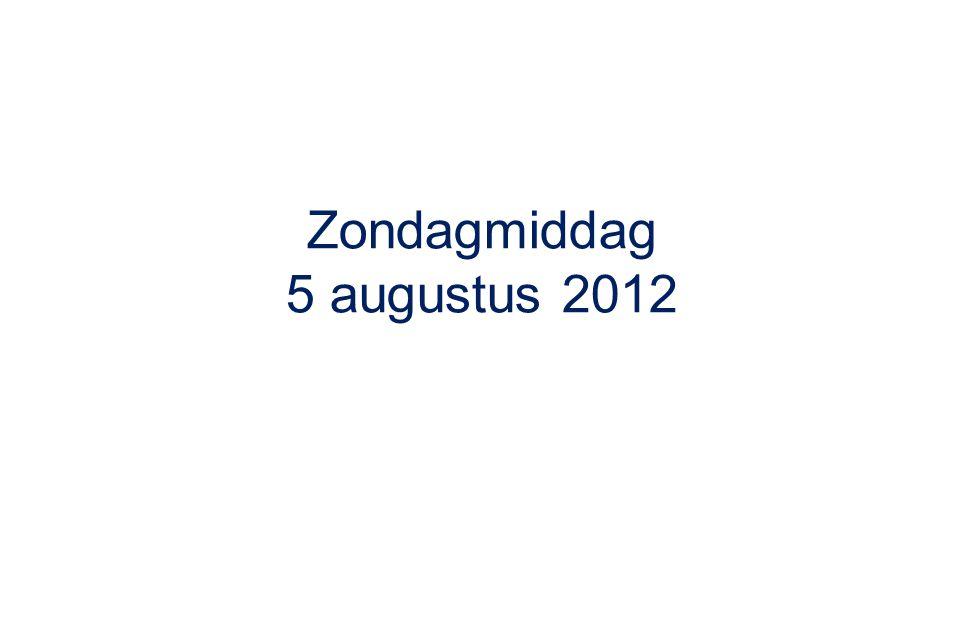 Zondagmiddag 5 augustus 2012