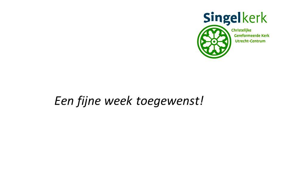 Een fijne week toegewenst!