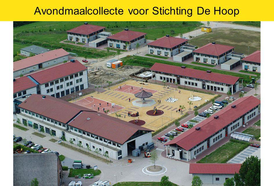 Avondmaalcollecte voor Stichting De Hoop 33