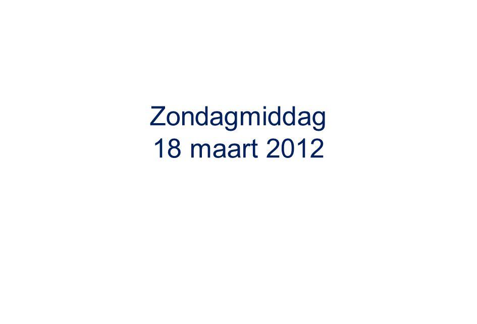 Zondagmiddag 18 maart 2012