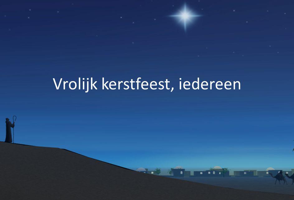 Vrolijk kerstfeest, iedereen