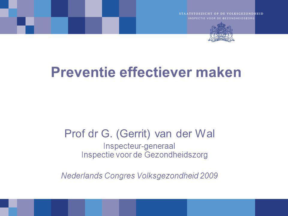 Preventie effectiever maken Prof dr G.