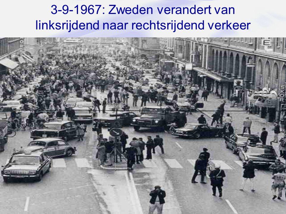 32 3-9-1967: Zweden verandert van linksrijdend naar rechtsrijdend verkeer