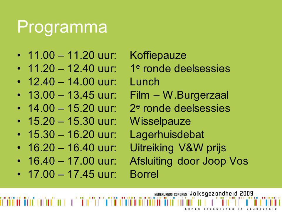 Programma 11.00 – 11.20 uur: Koffiepauze 11.20 – 12.40 uur: 1 e ronde deelsessies 12.40 – 14.00 uur: Lunch 13.00 – 13.45 uur:Film – W.Burgerzaal 14.00