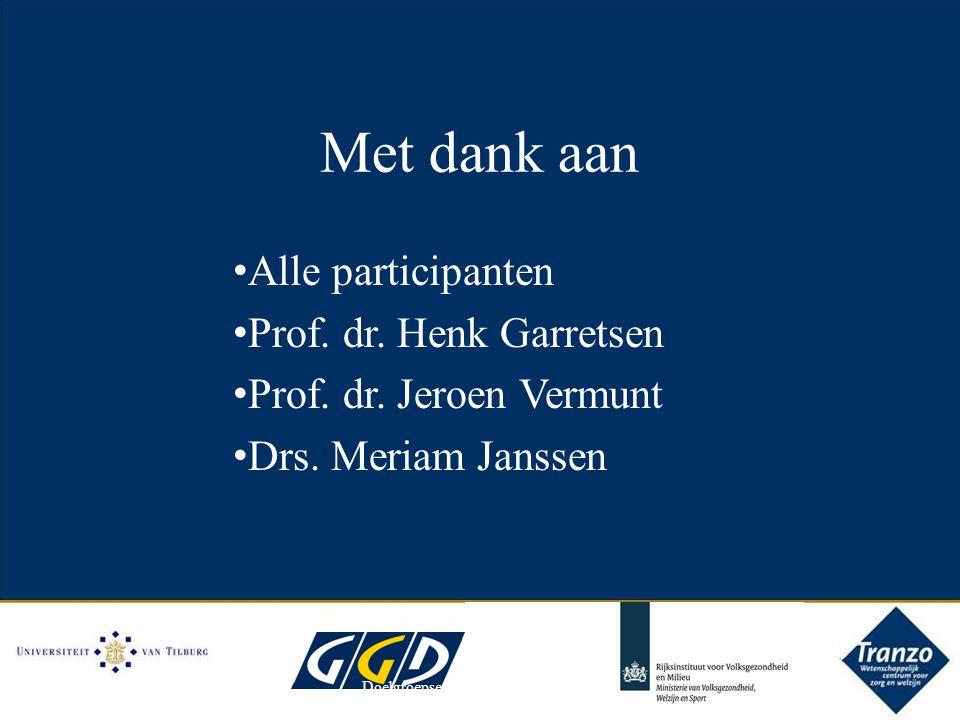 Met dank aan Alle participanten Prof. dr. Henk Garretsen Prof. dr. Jeroen Vermunt Drs. Meriam Janssen Doelgroepsegmentatie 16-24 alcohol16/4/2012