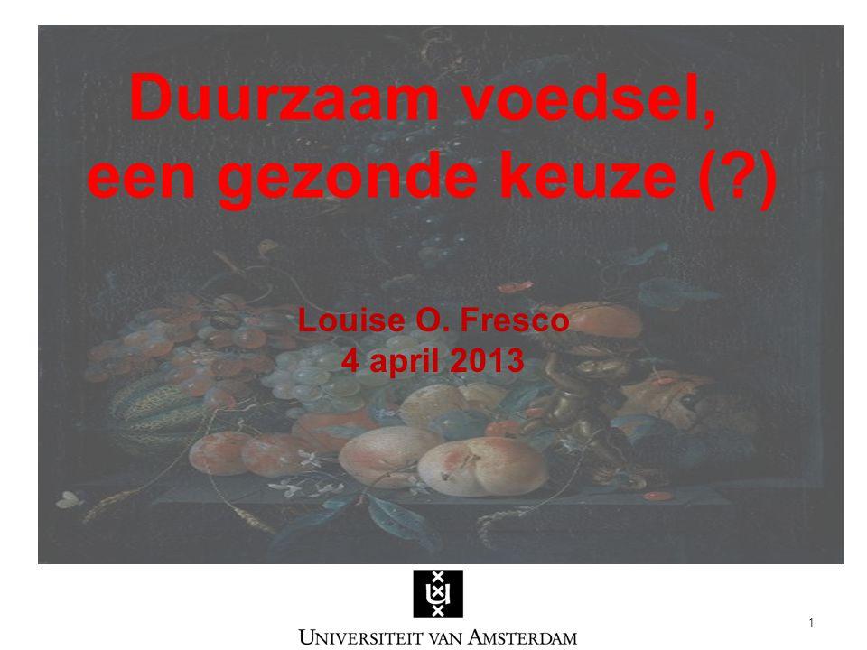 Duurzaam voedsel, een gezonde keuze ( ) Louise O.