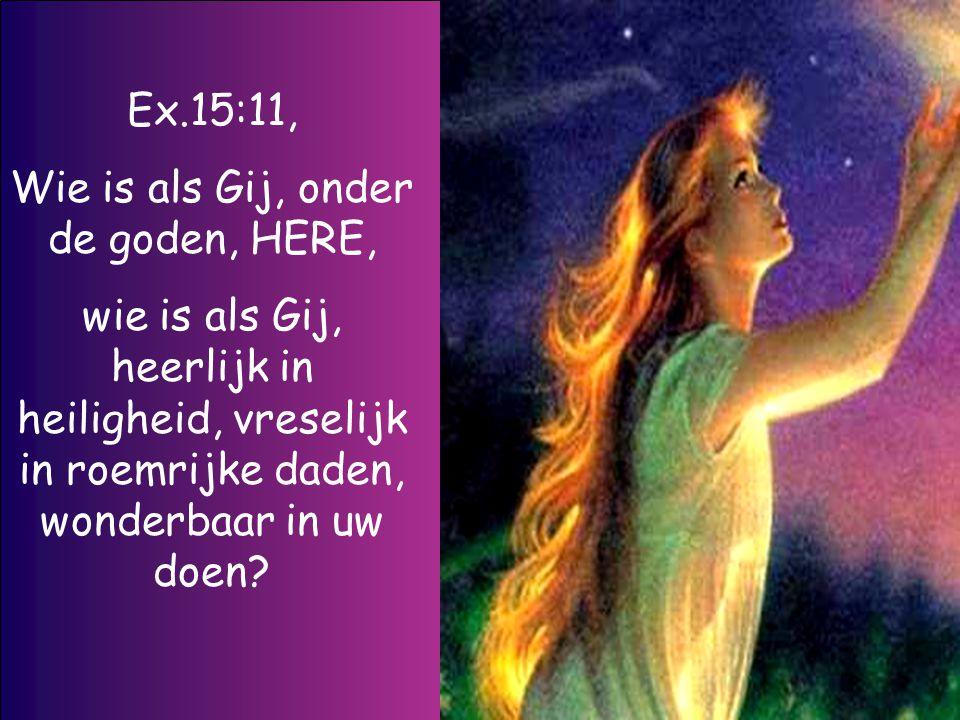 Roep Mij aan ten dage der benauwdheid, Ik zal u redden en gij zult Mij eren !