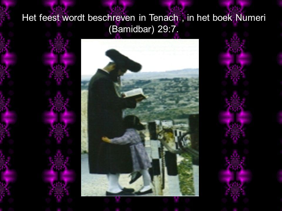 Yom Kippur of Grote Verzoendag wordt als de belangrijkste feestdag beschouwd bij het volk van G'd.