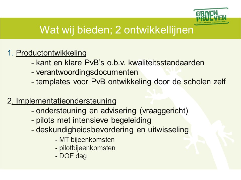 Voorbeeld PvB's, ontwikkelruimte, pilots www.groenproeven.nl