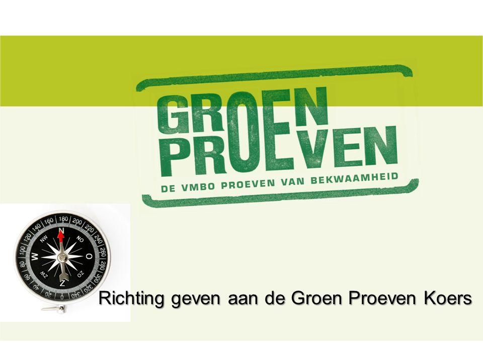 Richting geven aan de Groen Proeven Koers