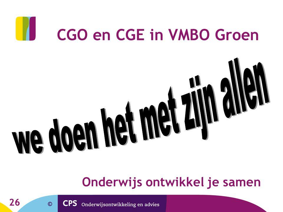 26 CGO en CGE in VMBO Groen Onderwijs ontwikkel je samen