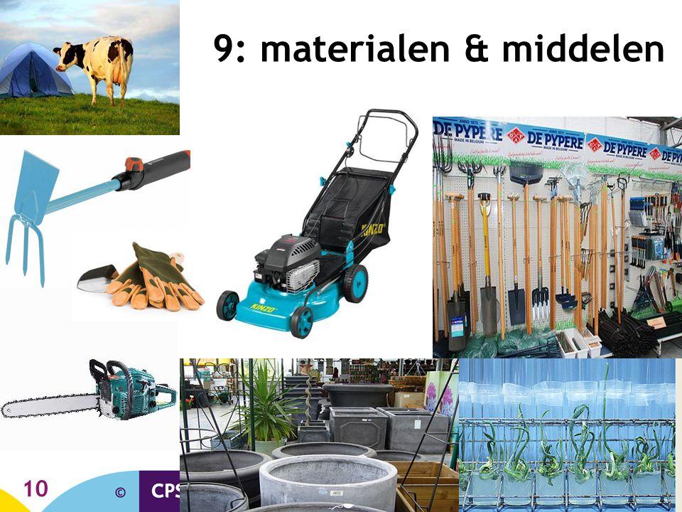 10 9: materialen & middelen