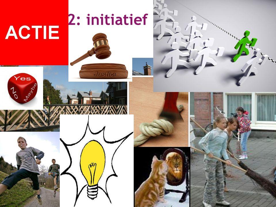 3 2: initiatief nemen